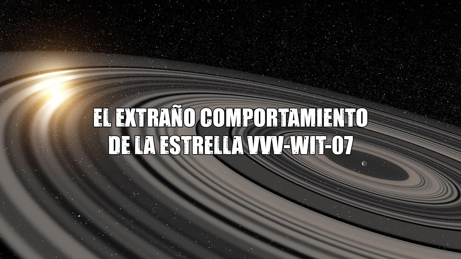 El extraño comportamiento de la estrella VVV-WIT-07