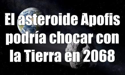 El asteroide Apofis y Astrobitácora 2×07