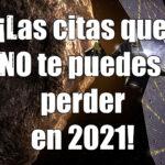 Las citas astronómicas de 2021 y Astrobitácora 2×09