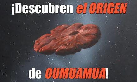 El origen de Oumuamua y Astrobitácora 2×14