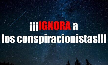 Ignorar a los conspiracionistas y Astrobitácora E06 y M01